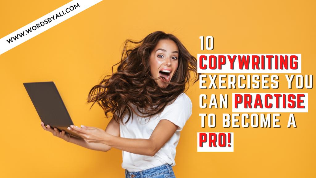 10 copywriting exercises